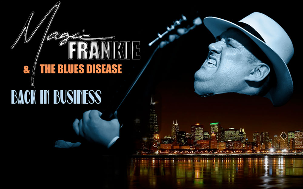 Magic Frankie And The Blues Disease - Are You Listenin' !!